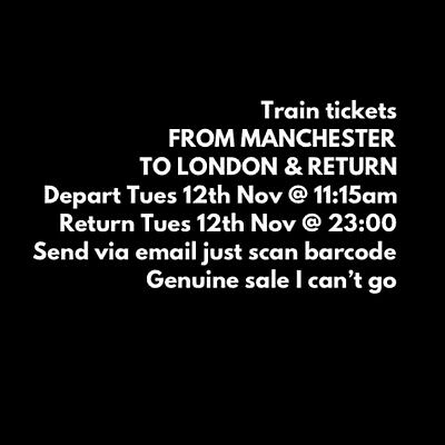 Manchester To London On Tuesday 12th Nov 2019 Plus Return