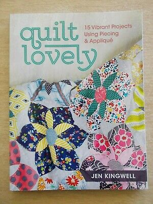 Quilt Lovely~Jen Kingwell~15 Projects~Quilts & Cushions~128pp P/B