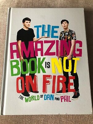 The Amazing Book is Not on Fire-Dan Howell, Phil Lester