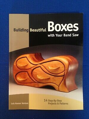 Building Beautiful Boxes with your Band Saw, Ventura, (Paperback, 2000)