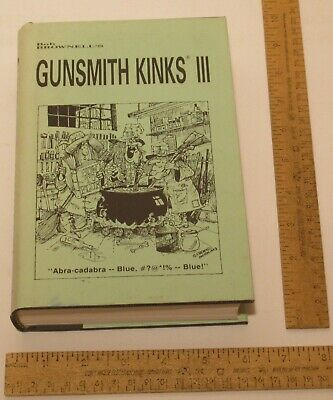 GUNSMITH KINKS III - Bob Brownell - illustrated hardback BOOK 1993 1st printing