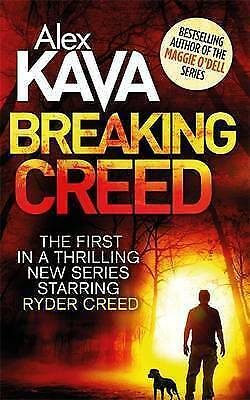 Breaking Creed (Ryder Creed), Kava, Alex, New Book