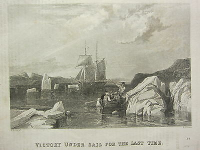 1834 PRINT Capt JOHN ROSS NORTH WEST PASSAGE VICTORY UNDER SAIL THE LAST TIME