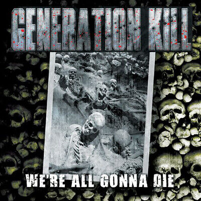 Generation Kill : We're All Gonna Die CD (2013)