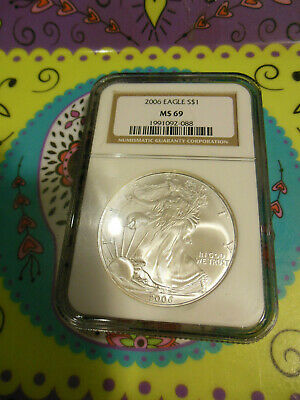 2006 American Silver Eagle  NGC MS69 gold lable