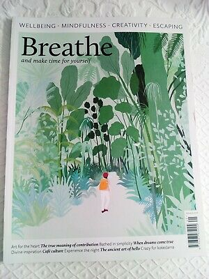 Breathe Magazine Issue 21 Wellbeing Mindfulness Creativity Escaping