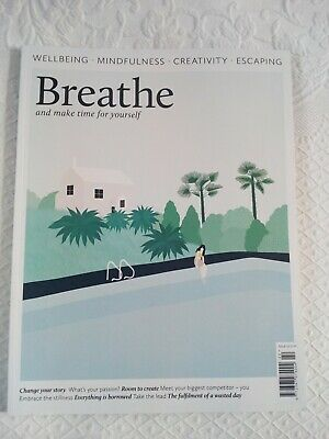 Breathe Magazine Issue 22 Wellbeing Mindfulness Creativity Escaping