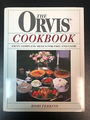 Orvis - Cookbook, Romi Perkins - Hardcover