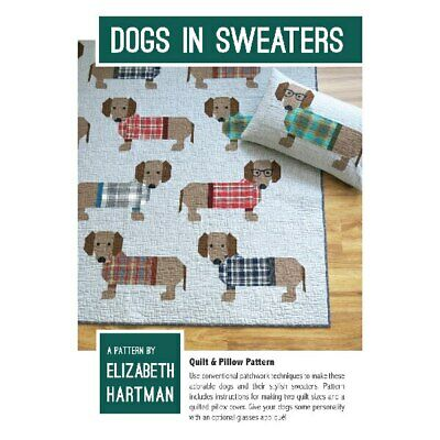Dogs In Sweaters Quilt Pattern By Elizabeth Hartman Quilting Sewing Craft DIY