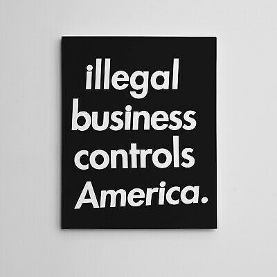 """116X20"""" Gallery Art Canvas: Supreme Illegal Business Controls America Hype Décor"""
