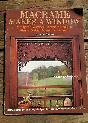 Vintage 1980 Macrame Makes A Window Pattern Book