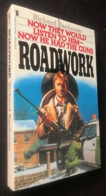 Stephen KING, Richard BACHMAN / Roadwork First Edition 1981