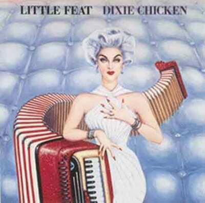Little Feat - Dixie Chicken (1988)