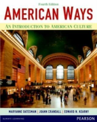 American Ways: An Introduction to American Culture (4th Edition), Kearny, Edward