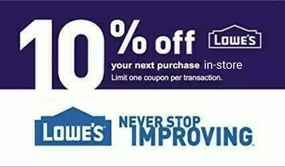 Lowes 10% OFF INSTANT DELIVERY-1COUPON PROMO IN-STORE Not 20 100 EXP 2/29