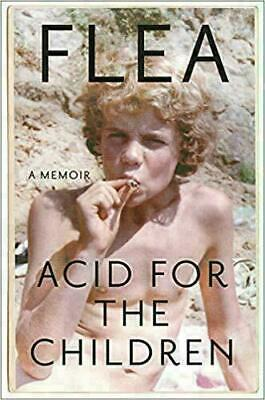 Acid for the Children by Flea P.D.F