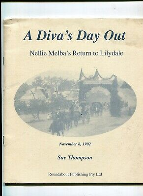 Nellie Melba return to Lilydale 2002 signed by author