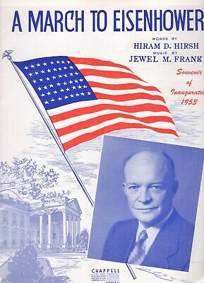 SHEET MUSIC POLITICAL THEME A MARCH TO EISENHOWER 1953 INAUGURATON