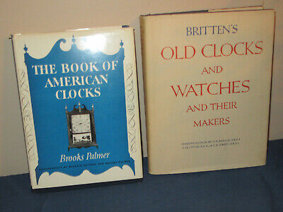 Two Clock Books – The Book of American Clocks and Britten's Old Clocks and Watch