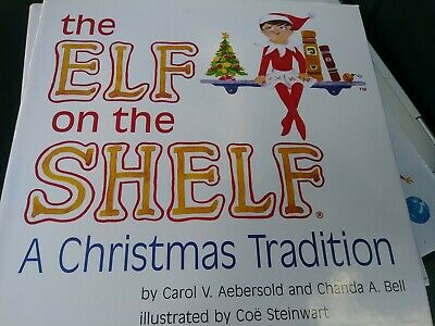 The Elf on the Shelf Book A Christmas Tradition Book Only Pre-owned