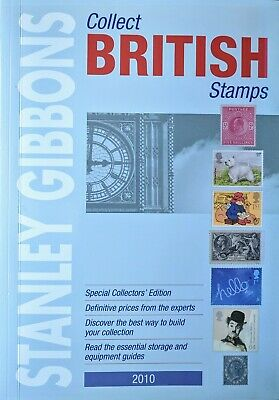 STANLEY GIBBONS Collect BRITISH Stamps Catalogue - 2010- Very Good Condition
