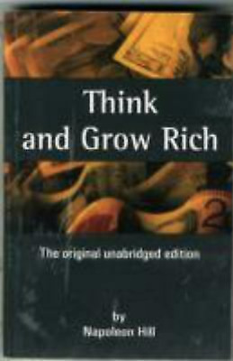 Think and Grow Rich by Hill, Napoleon (2004) Paperback [paperback] Napoleon Hill