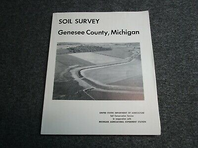1972 1993 SOIL SURVEY BOOK Genesee County Michigan Fold Ou Maps Agriculture Farm