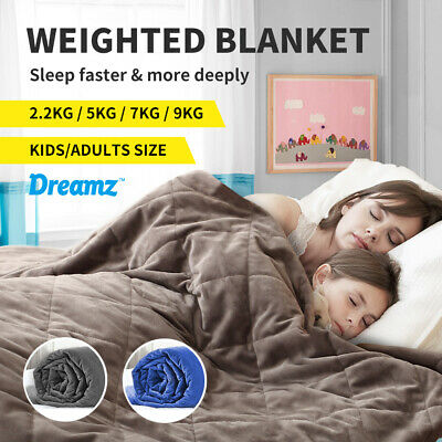 Dreamz Heavy Blanket Weighted Gravity Adults Deep Relax  Kids Adult 2.2/5/7/9KG