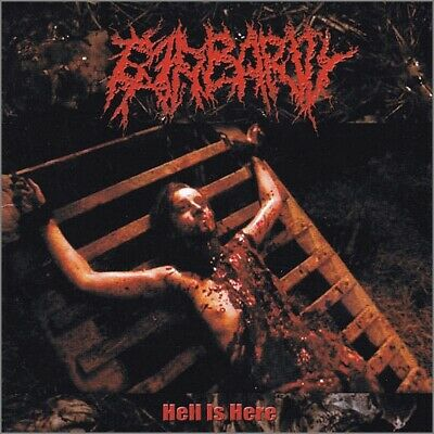 """Barbarity """"Hell is here"""" CD 2005"""