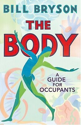 The Body A Guide for Occupants By: Bill Bryson - Audio book