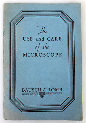 The Use and Care of the Microscope, Bausch   Lomb, 1932 Booklet
