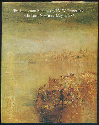 Christie's Auction Catalogue - TWO IMPORTANT PAINTINGS by J M W TURNER 1982