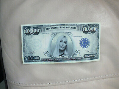 CHER 10,000 dollar bill - The United Fans of Cher promotion