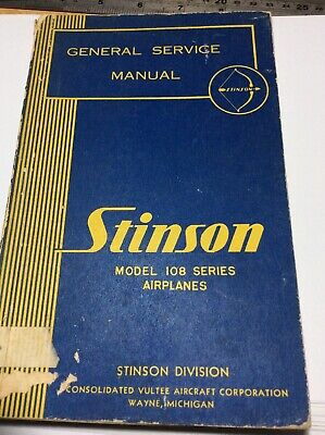 USED STINSON Model 108 Series General Service Manual  1947