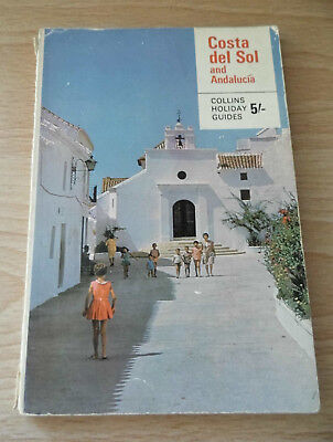 Costa del Sol and Andalucia by R.A.N Dixon 1966 Collins Holiday Guides Book