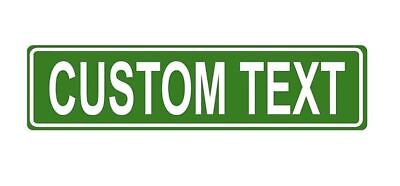 """Personalized Metal Street Sign Custom Message Text Name Car Saying 4"""" By 12"""""""