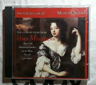 The Purcell Circle : The Mistress - Poems by Cowley,set by Blow, Purcell - CD