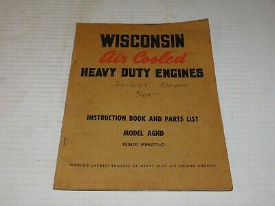 Wisconsin Air Cooled Heavy Duty Engine Instruction Book Parts List AGND MM-271-D