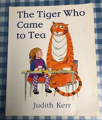 The Tiger Who Came by Judith Kerr UK Signed 2006 Paperback Edition