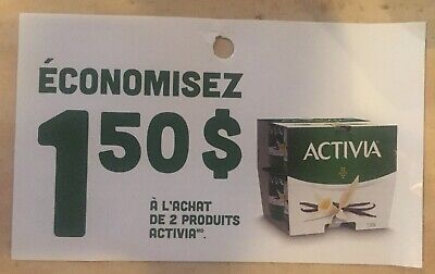Lot of 10 x 1.50$ Activia Products Coupons Canada