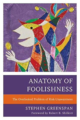 Stephen Greenspan-Anatomy Of Foolishness BOOK NUEVO