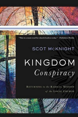 Mcknight Scot-Kingdom Conspiracy (Returning To The Radical Mission Of BOOK NUEVO