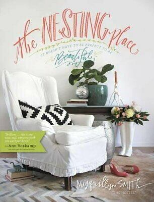 The Nesting Place It Doesnt Have to Be Perfect to Be Beautiful