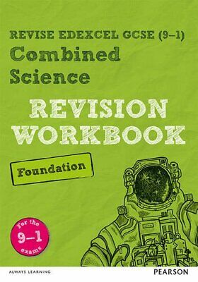 Revise Edexcel GCSE 9-1 Combined Science Foundation Revision Workbook for the