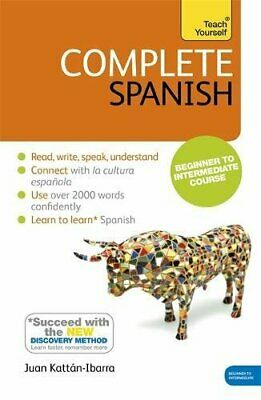 Complete Spanish Learn Spanish with Teach Yourself Book New edition Teach Y