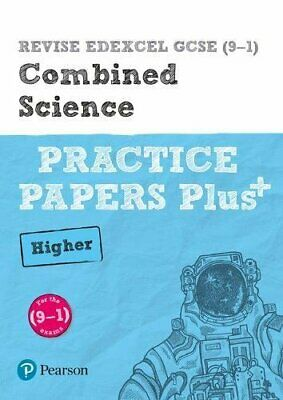 REVISE Edexcel GCSE 9-1 Combined Science Higher Practice Papers Plus for the
