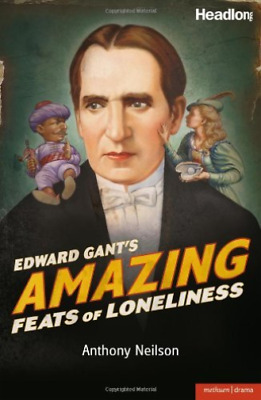 Neilson Anthony-Edward Gant`S Amazing Feats Of Loneliness BOOK NUEVO