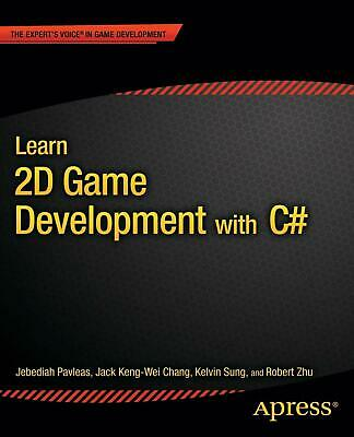 Learn 2D Game Development with C For iOS, Android, Windows Phone, Playstation