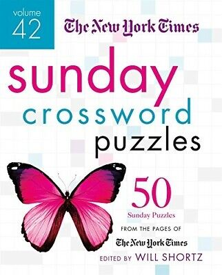 The New York Times Sunday Crossword Puzzles Volume 42: 50 Sunday Puzzles from th