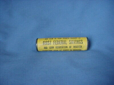 Vtg First Federal Savings & Loan Assoc Of Wooster Dime Saver Tube